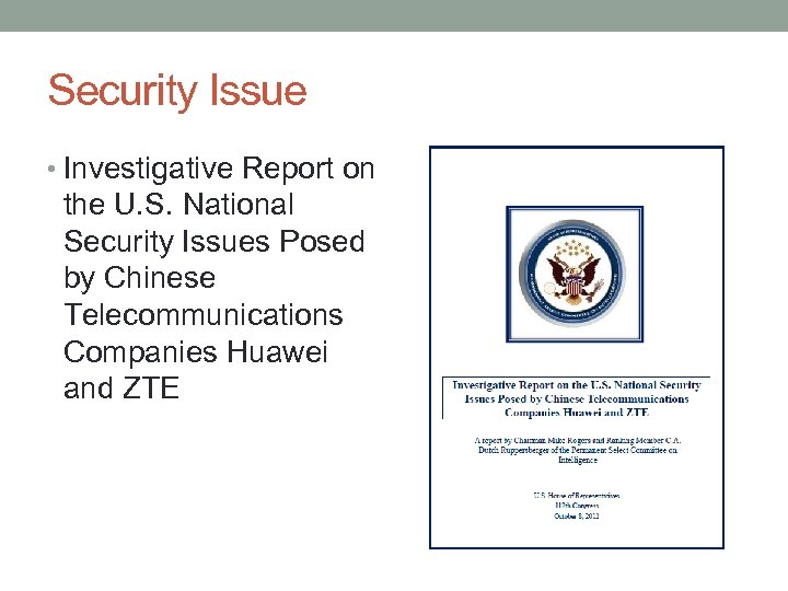 Security Issue • Investigative Report on the U. S. National Security Issues Posed by
