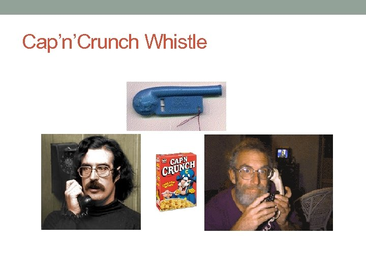 Cap'n'Crunch Whistle