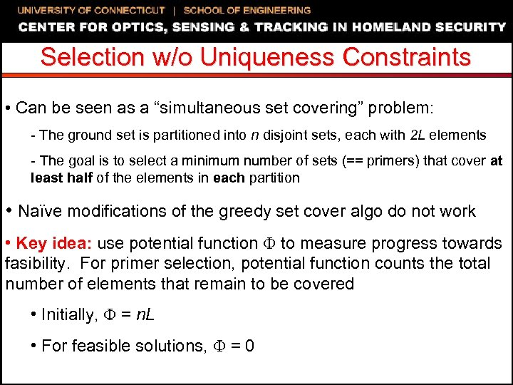 """Selection w/o Uniqueness Constraints • Can be seen as a """"simultaneous set covering"""" problem:"""