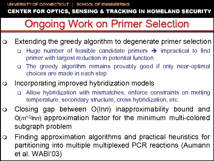 Ongoing Work on Primer Selection m Extending the greedy algorithm to degenerate primer selection