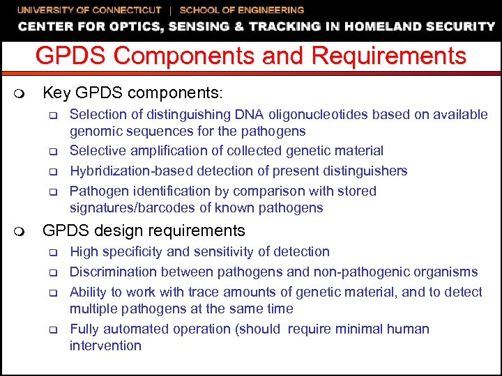 GPDS Components and Requirements m Key GPDS components: q q m Selection of distinguishing