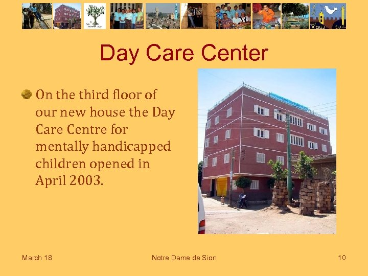 Day Care Center On the third floor of our new house the Day Care