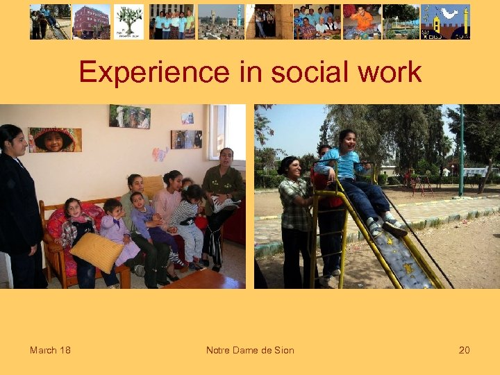 Experience in social work March 18 Notre Dame de Sion 20