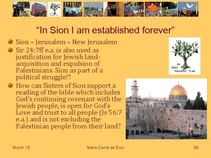 """""""In Sion I am established forever"""" Sion – Jerusalem – New Jerusalem Sir 24:"""