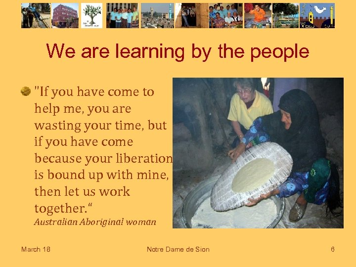 We are learning by the people