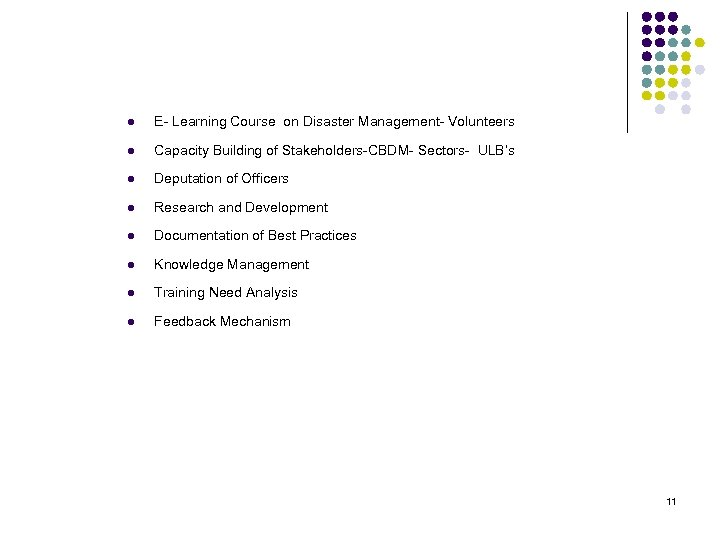 l E- Learning Course on Disaster Management- Volunteers l Capacity Building of Stakeholders-CBDM- Sectors-