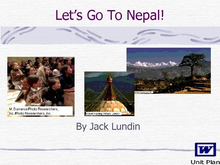 Let's Go To Nepal! By Jack Lundin