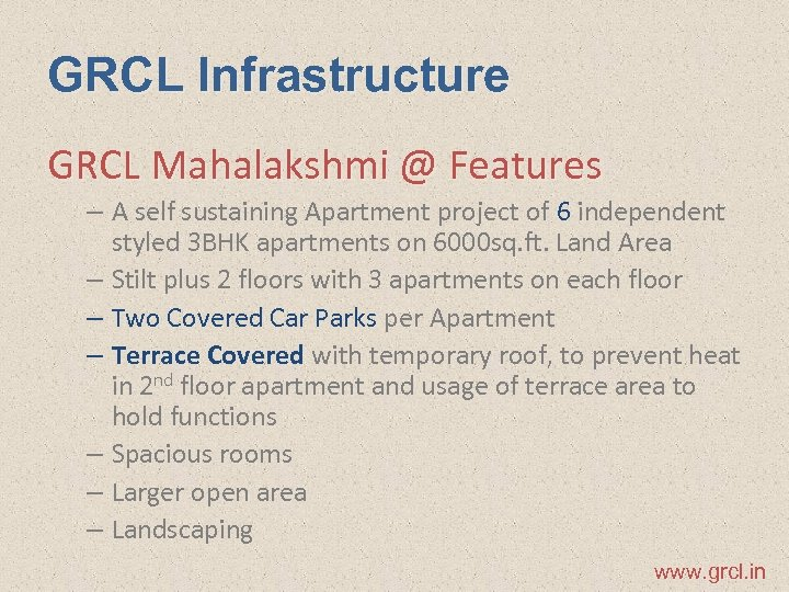 GRCL Infrastructure GRCL Mahalakshmi @ Features – A self sustaining Apartment project of 6