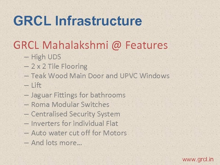 GRCL Infrastructure GRCL Mahalakshmi @ Features – High UDS – 2 x 2 Tile
