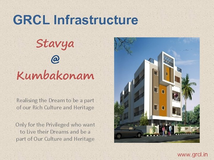 GRCL Infrastructure Stavya @ Kumbakonam Realising the Dream to be a part of our