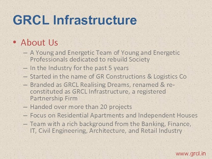 GRCL Infrastructure • About Us – A Young and Energetic Team of Young and