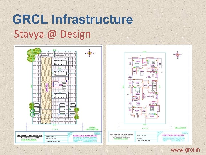 GRCL Infrastructure Stavya @ Design www. grcl. in