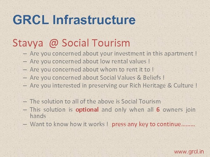 GRCL Infrastructure Stavya @ Social Tourism – – – Are you concerned about your
