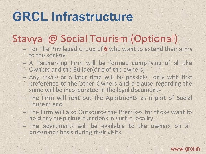 GRCL Infrastructure Stavya @ Social Tourism (Optional) – For The Privileged Group of 6