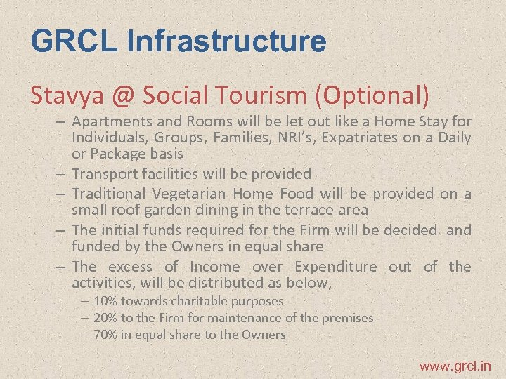 GRCL Infrastructure Stavya @ Social Tourism (Optional) – Apartments and Rooms will be let