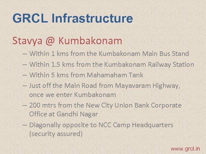 GRCL Infrastructure Stavya @ Kumbakonam – Within 1 kms from the Kumbakonam Main Bus