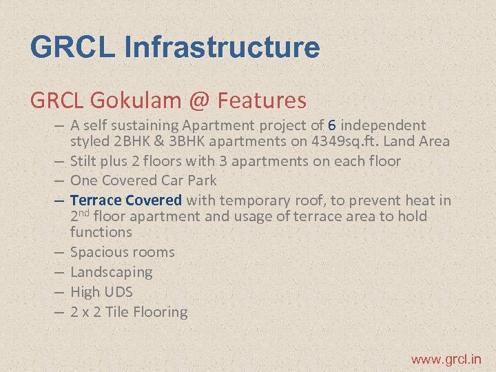 GRCL Infrastructure GRCL Gokulam @ Features – A self sustaining Apartment project of 6