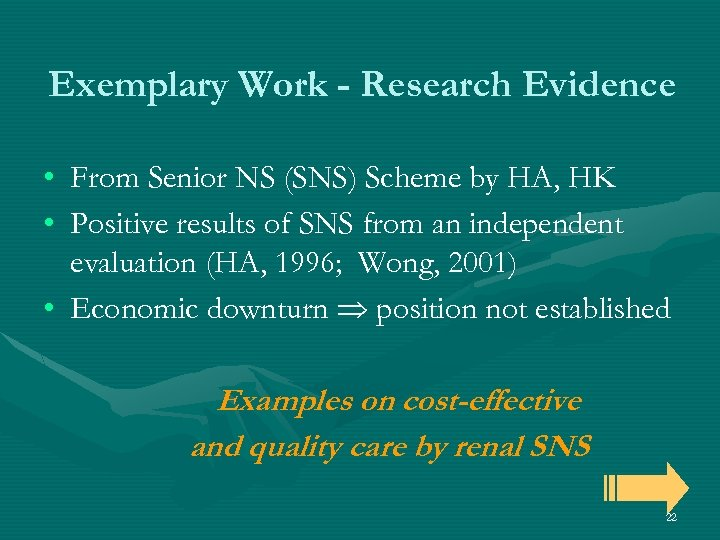 Exemplary Work - Research Evidence • From Senior NS (SNS) Scheme by HA, HK