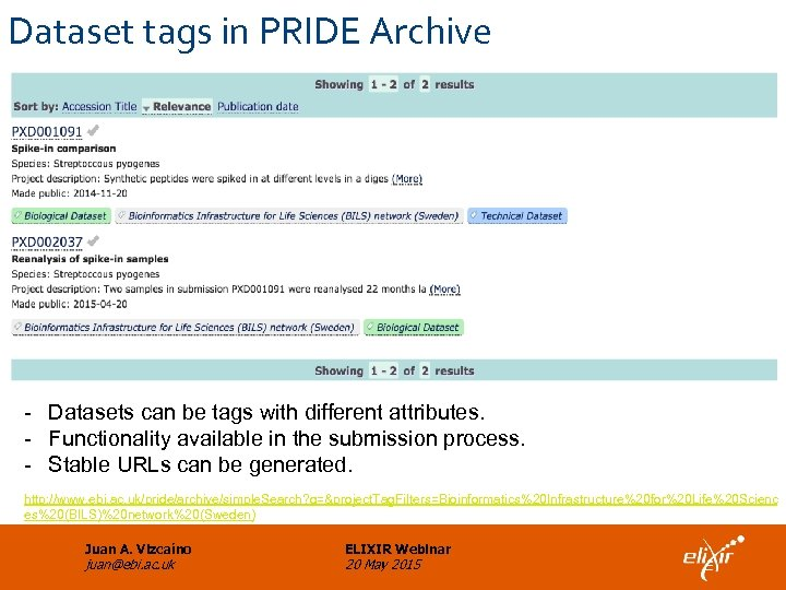 Dataset tags in PRIDE Archive - Datasets can be tags with different attributes. -
