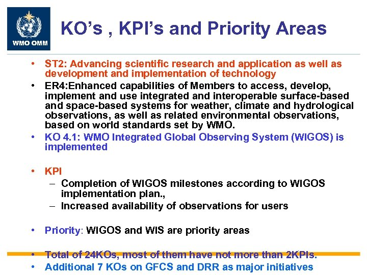 KO's , KPI's and Priority Areas WMO OMM • ST 2: Advancing scientific research