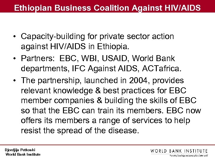 Ethiopian Business Coalition Against HIV/AIDS • Capacity-building for private sector action against HIV/AIDS in
