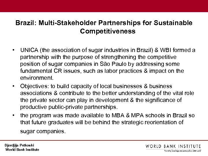 Brazil: Multi-Stakeholder Partnerships for Sustainable Competitiveness • UNICA (the association of sugar industries in
