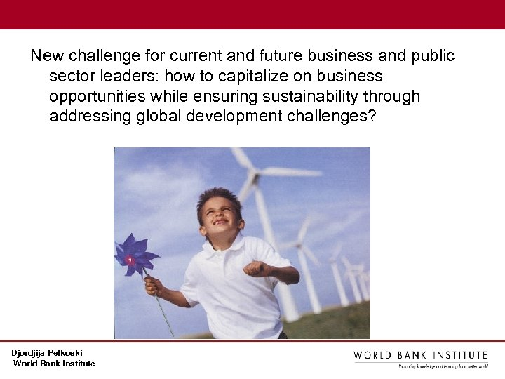 New challenge for current and future business and public sector leaders: how to capitalize