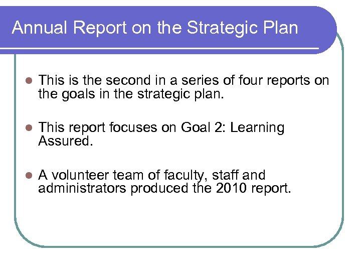 Annual Report on the Strategic Plan l This is the second in a series