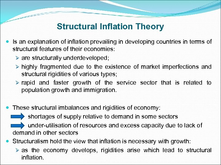 Structural Inflation Theory Is an explanation of inflation prevailing in developing countries in terms