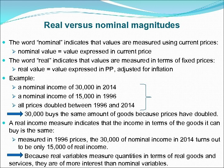 """Real versus nominal magnitudes The word """"nominal"""" indicates that values are measured using current"""