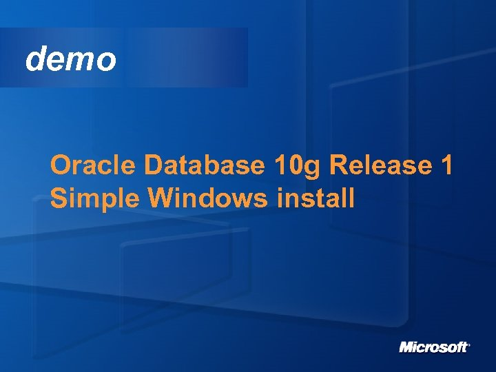 demo Oracle Database 10 g Release 1 Simple Windows install