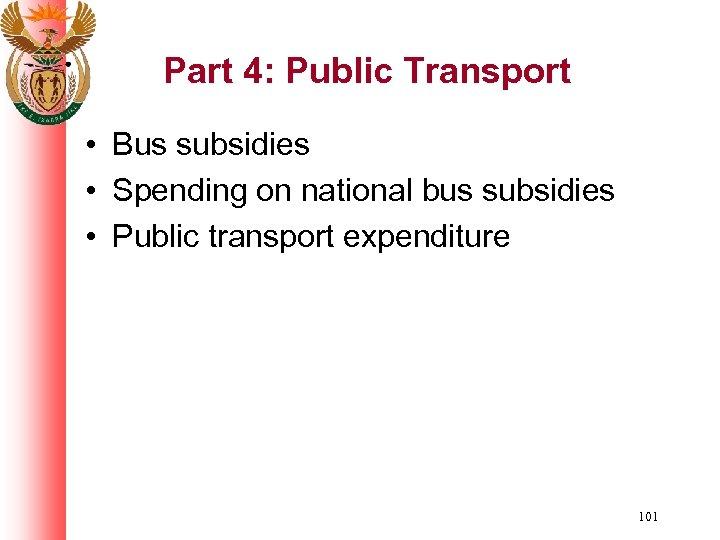 Part 4: Public Transport • Bus subsidies • Spending on national bus subsidies •