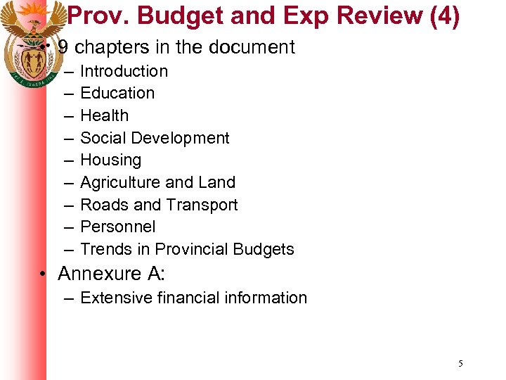 Prov. Budget and Exp Review (4) • 9 chapters in the document – –