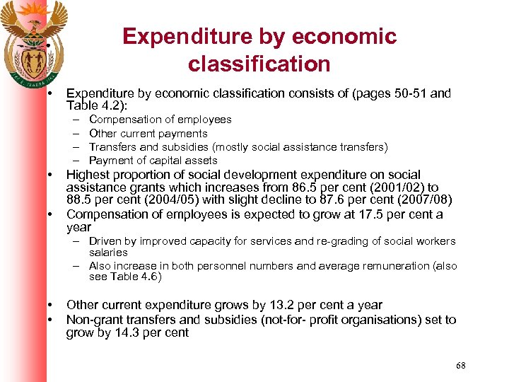 Expenditure by economic classification • Expenditure by economic classification consists of (pages 50 -51