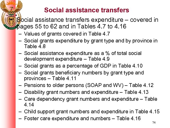 Social assistance transfers • Social assistance transfers expenditure – covered in pages 55 to