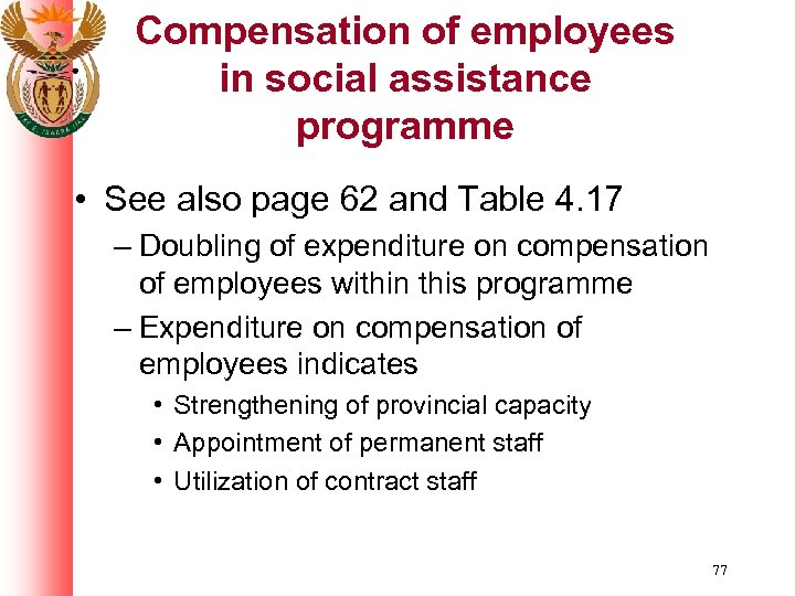 Compensation of employees in social assistance programme • See also page 62 and Table