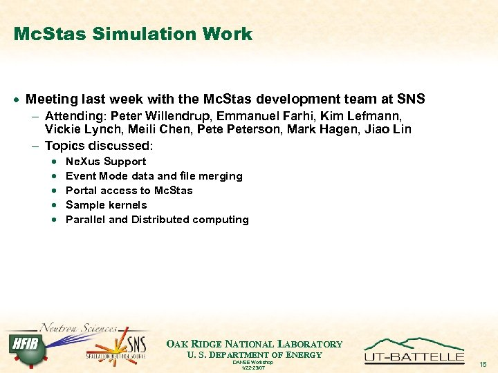 Mc. Stas Simulation Work · Meeting last week with the Mc. Stas development team