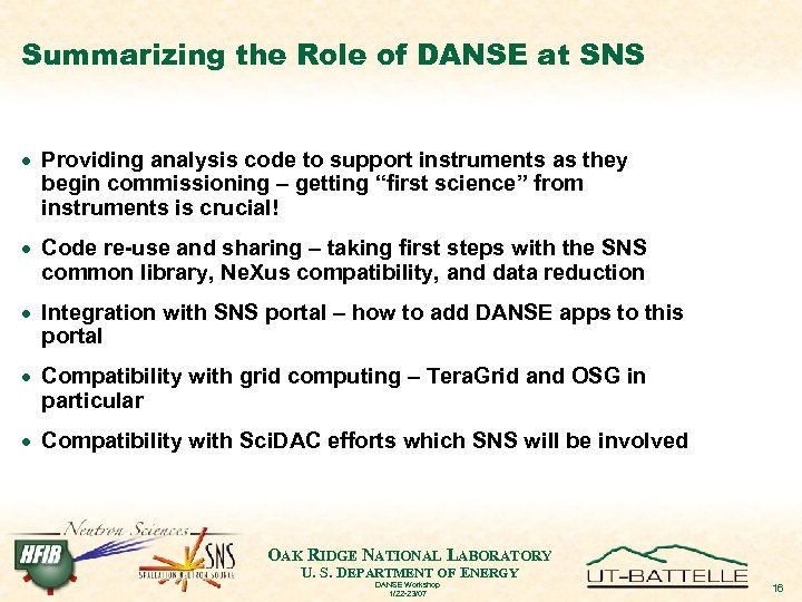 Summarizing the Role of DANSE at SNS · Providing analysis code to support instruments