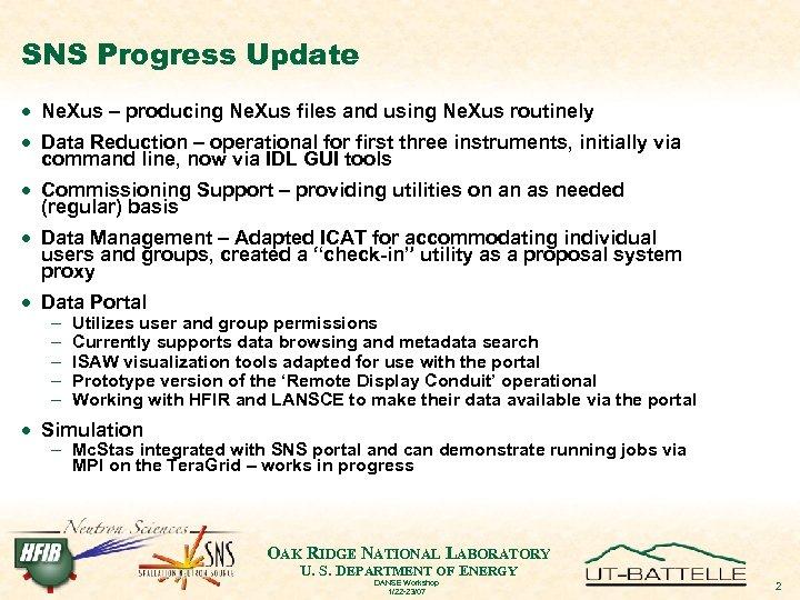 SNS Progress Update · Ne. Xus – producing Ne. Xus files and using Ne.
