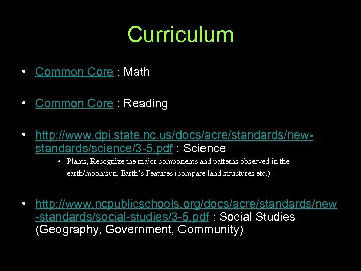 Curriculum • Common Core : Math • Common Core : Reading • http: //www.