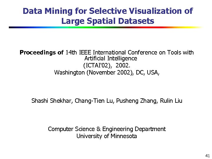 Data Mining for Selective Visualization of Large Spatial Datasets Proceedings of 14 th IEEE