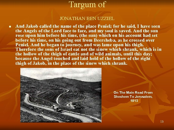 Targum of JONATHAN BEN UZZIEL n And Jakob called the name of the place