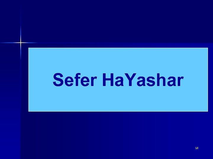 Sefer Ha. Yashar 18
