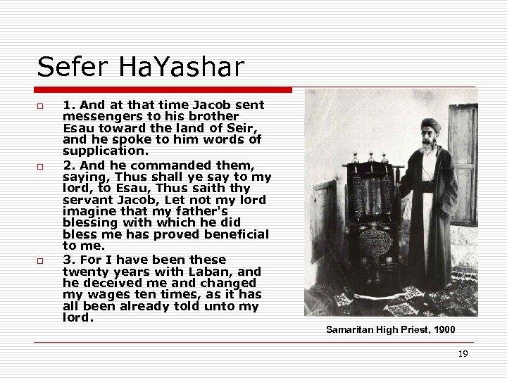 Sefer Ha. Yashar o o o 1. And at that time Jacob sent messengers