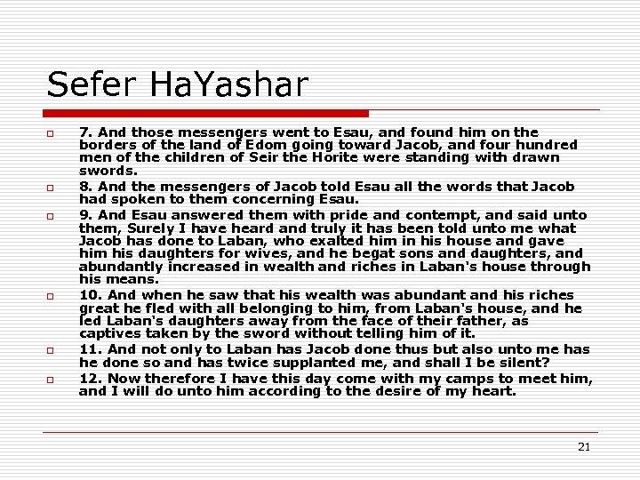 Sefer Ha. Yashar o o o 7. And those messengers went to Esau, and