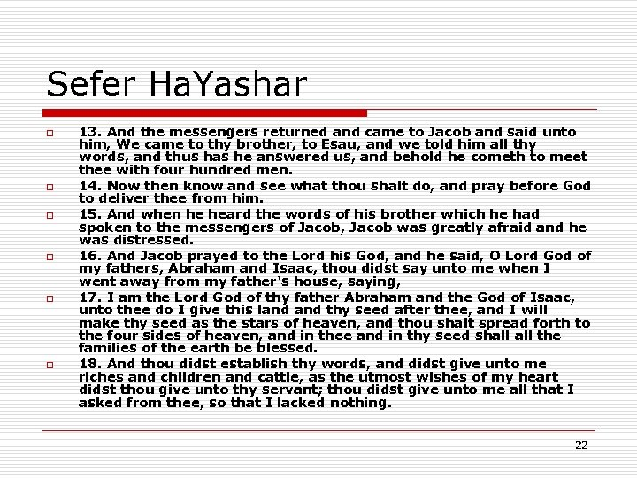 Sefer Ha. Yashar o o o 13. And the messengers returned and came to