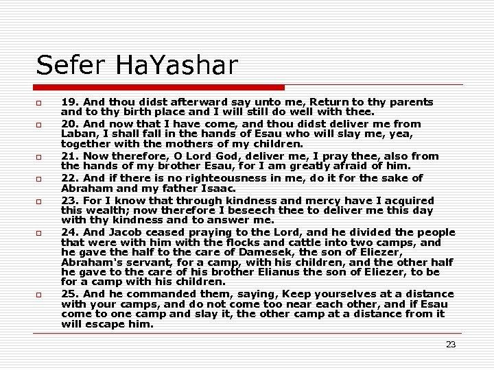 Sefer Ha. Yashar o o o o 19. And thou didst afterward say unto