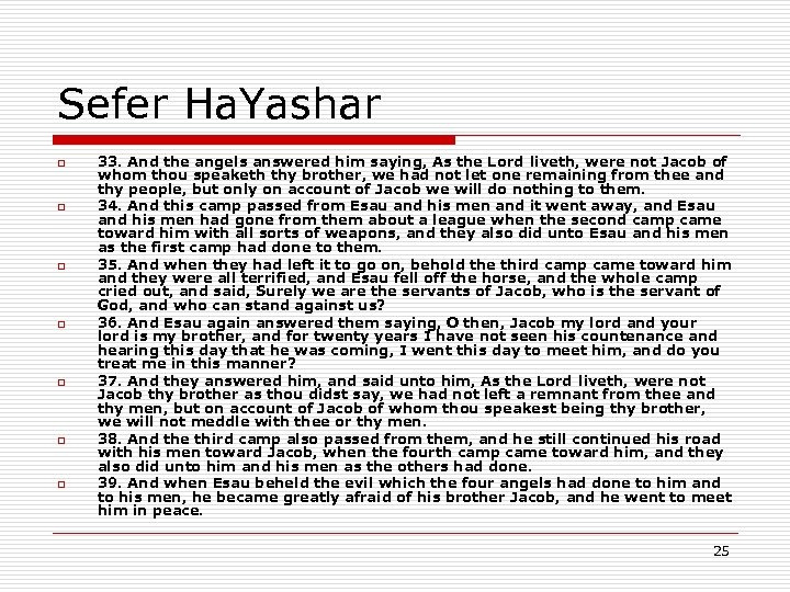 Sefer Ha. Yashar o o o o 33. And the angels answered him saying,