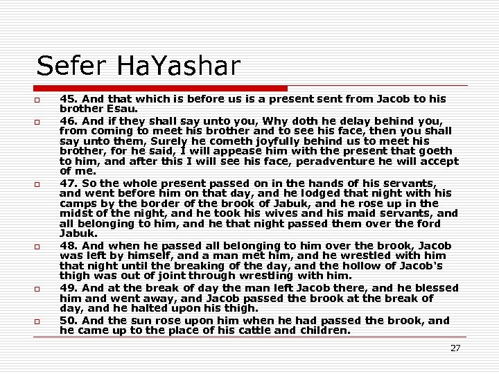 Sefer Ha. Yashar o o o 45. And that which is before us is