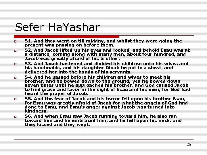 Sefer Ha. Yashar o o o 51. And they went on till midday, and